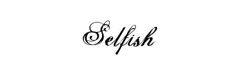 Selfish