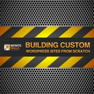 Master WordPress: Build a Custom WordPress Theme from Scratch