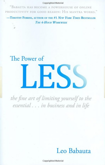 The Power of Less: The Fine Art of Limiting Yourself to the Essentials in Business and in Life