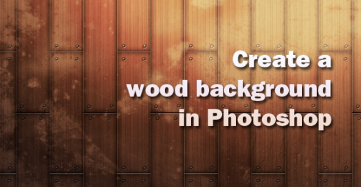 Create a Wood Background in Photoshop