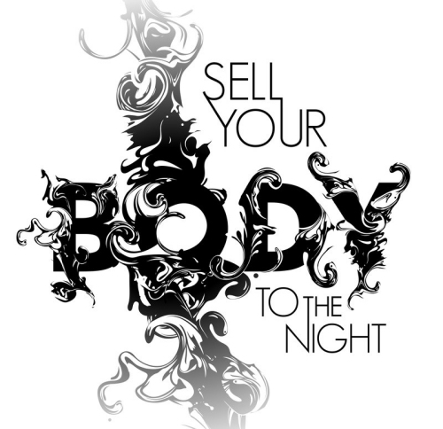 Sell Your Body to the Night
